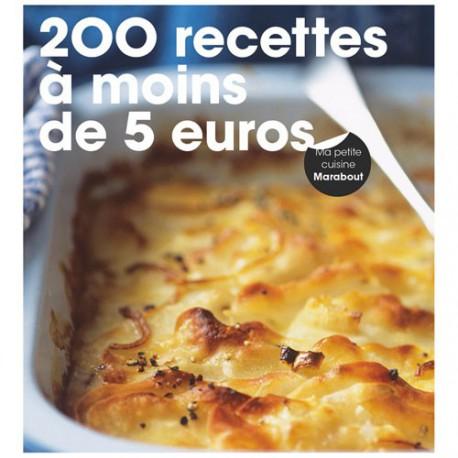 LIVRE 200 RECETTES A MOINS DE 5 EUROS