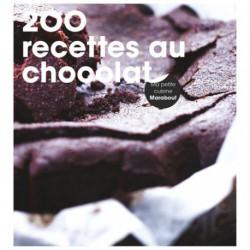 LIVRE 200 RECETTES AU CHOCOLAT