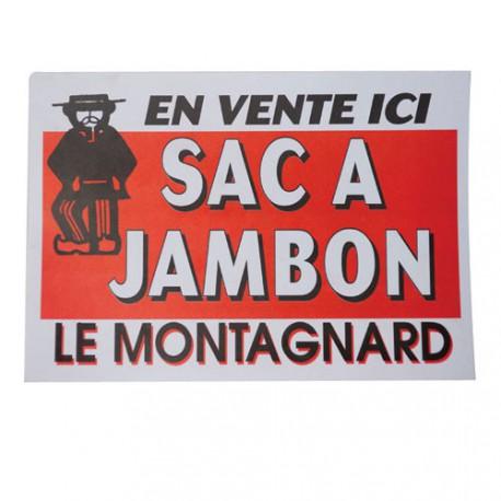 AFFICHE SAC A JAMBON  LE MONTAGNARD