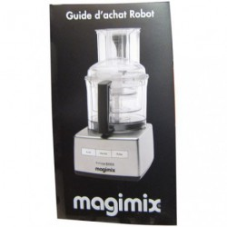 CATALOGUE GUIDE D ACHAT ROBOT MAGIMIX